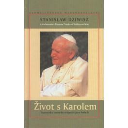 Život s Karolem - Stanislaw Dziwisz, Gian Franco Svidercoschi
