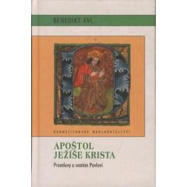 Apoštol Ježíše Krista - Benedikt XVI.