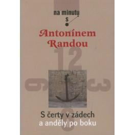 S čerty v zádech a anděly po boku - Antonín Randa