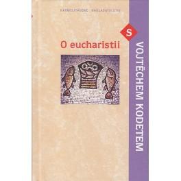 O eucharistii s Vojtěchem Kodetem