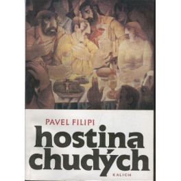 Hostina chudých - Pavel Filipi