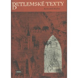 Betlemské texty - Bohumil Ryba