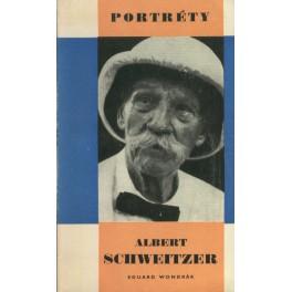 Albert Schweitzer - Eduard Wondrák
