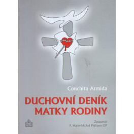 Duchovní deník matky rodiny - Conchita Armida