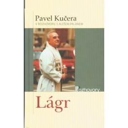 Lágr - Pavel Kučera