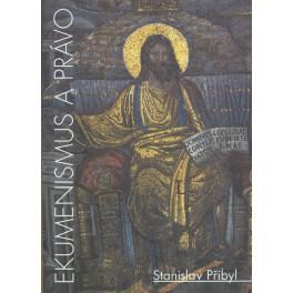 Ekumenismus a právo - Stanislav Přibyl