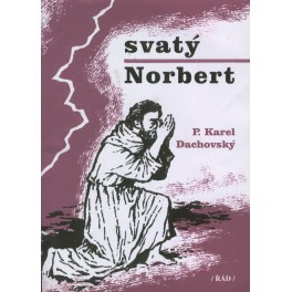 Svatý Norbert - P. Karel Dachovský