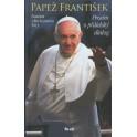 Prosím o přátelský dialog - Papež František