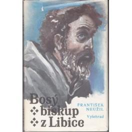 Bosý biskup z Libice - František Neužil