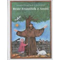 Bratr František z Assisi - Ursula Wölfel