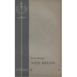 Vico Necchi - Karel Metyš