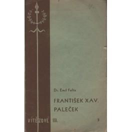 František Xav. Paleček - Dr. Emil Felix