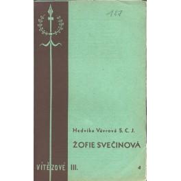Žofie Svečinová - Hedvika Vávrová S.C.J.