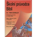Školní průvodce Biblí - Dr. Tim Dowley
