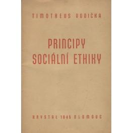 Principy sociální ethiky - Timotheus Vodička