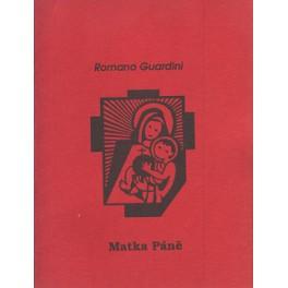 Matka Páně - Romano Guardini