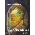Schody do ráje - Eduard Martin