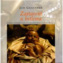 Zastavení u betléma - Jan Graubner